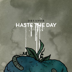 Haste the Day -