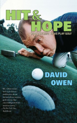 : Hit & Hope: How the Rest of Us Play Golf