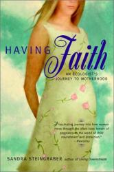 Sandra Steingraber: Having Faith