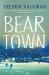 Fredrik Backman: Beartown: A Novel