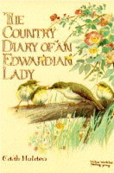 Edith Holden: The Country Diary of an Edwardian Lady