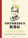 Irin Carmon: Notorious RBG: The Life and Times of Ruth Bader Ginsburg