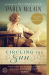Paula McLain: Circling the Sun: A Novel