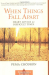 Pema Chodron: When Things Fall Apart: Heart Advice for Difficult Times (Shambhala Classics)
