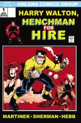 M. Zachary Sherman, Tom Martinek, Matt Hebb, Jason Worthington, Tracy Bailey: Harry Walton: Henchman for Hire