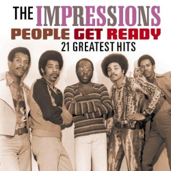 Impressions - People Get Ready: 21 Greatest Hits