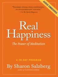 Sharon Salzberg: Real Happiness: The Power of Meditation: A 28-Day Program