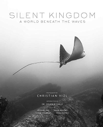 : Silent Kingdom: A World Beneath the Waves