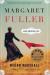 Megan Marshall: Margaret Fuller: A New American Life