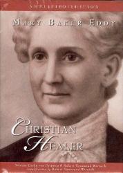 yvonne-cache-von: Mary Baker Eddy: Christian Healer (Amplified Edition)