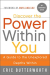 Eric Butterworth: Discover the Power Within You: A Guide to the Unexplored Depths Within