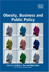 Zoltan & Lyles, Eds.: Obesity, Business and Public Policy