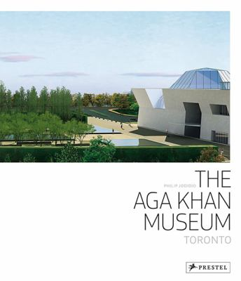 The Aga Khan Museum  Toronto