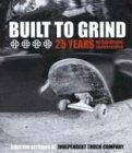 : Built to Grind: 25 Years of Hardcore Skateboarding
