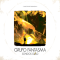 Grupo Fantasma - El Sabio Soy Yo