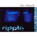 The Church - Ripple