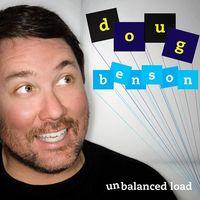 Doug Benson - Questions Or Comments