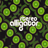Stereo Alligator - Blow Away