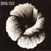Crystal Stilts - Crystal Stilts