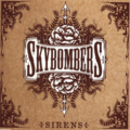 Skybombers - It Goes Off