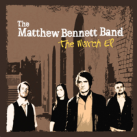 The Matthew Bennett Band - Looking Just Like You Are