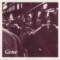 Gene - Be My Light, Be My Guide