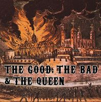 The Good, The Bad And The Queen - Three Changes