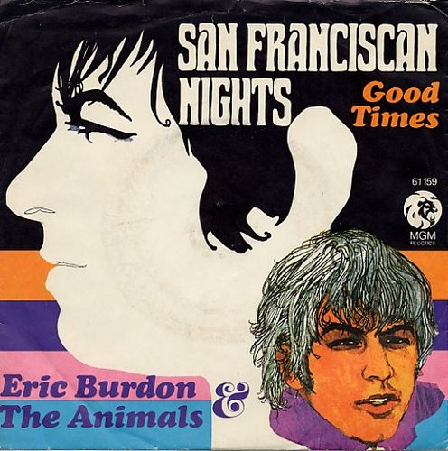 Eric Burdon And The Animals - San Franciscan Nights