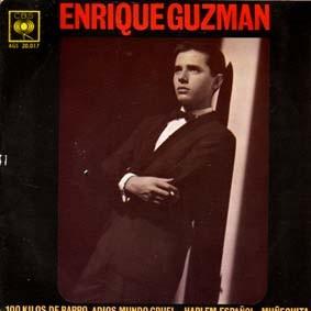 Enrique Guzmán - 100 Kilos De Barro