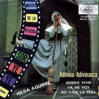 Hilda Aguirre (Sor Yeye) - Adivina Adivinanza