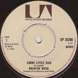 Brenton Wood - Gimme Little Sign (Mono)