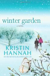 Kristin Hannah: Winter Garden