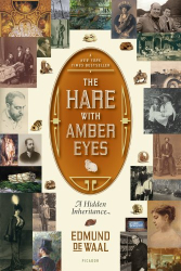 Edmund de Waal: The Hare with Amber Eyes: A Hidden Inheritance