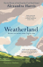 Alexandra Harris: Weatherland: Writers & Artists Under English Skies