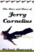 Michael Moorcock: The Lives and Times of Jerry Cornelius: Stories of the Comic Apocalypse