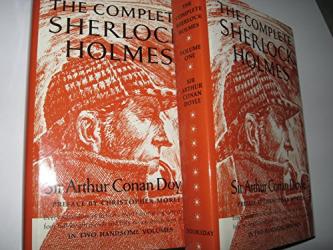 Sir Arthur Conan Doyle: The Complete Sherlock Holmes 2 Volume Set