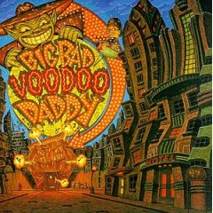 Big Bad Voodoo Daddy - You And Me And The Bottle