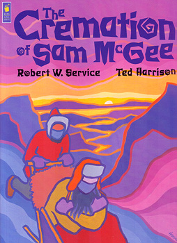 The Cremation of Sam McGee by Robert Service illu Ted Harrison