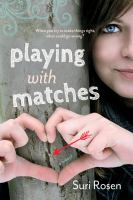 Playing with Matches by Suri Rosen Cover Image