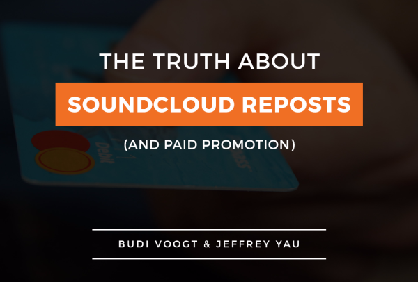 The Truth Behind SoundCloud Reposts And Paid Promotion - hypebot