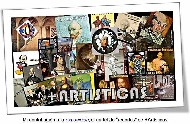 """Mi contribución a la exposición, el cartel de """"recortes"""" de +Artísticas"""