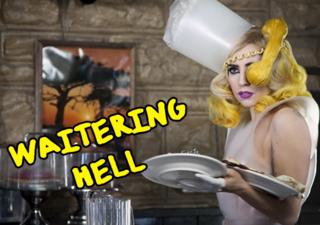 Waitering hell