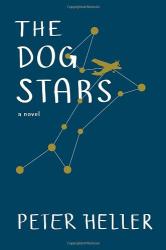Peter Heller: The Dog Stars