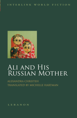 Alexandra Chreiteh, Ali and his Russian mother (Northampton, Massachusetts: Interlink Books, 2015). Arabic edition at BL YP.2017.a.2689