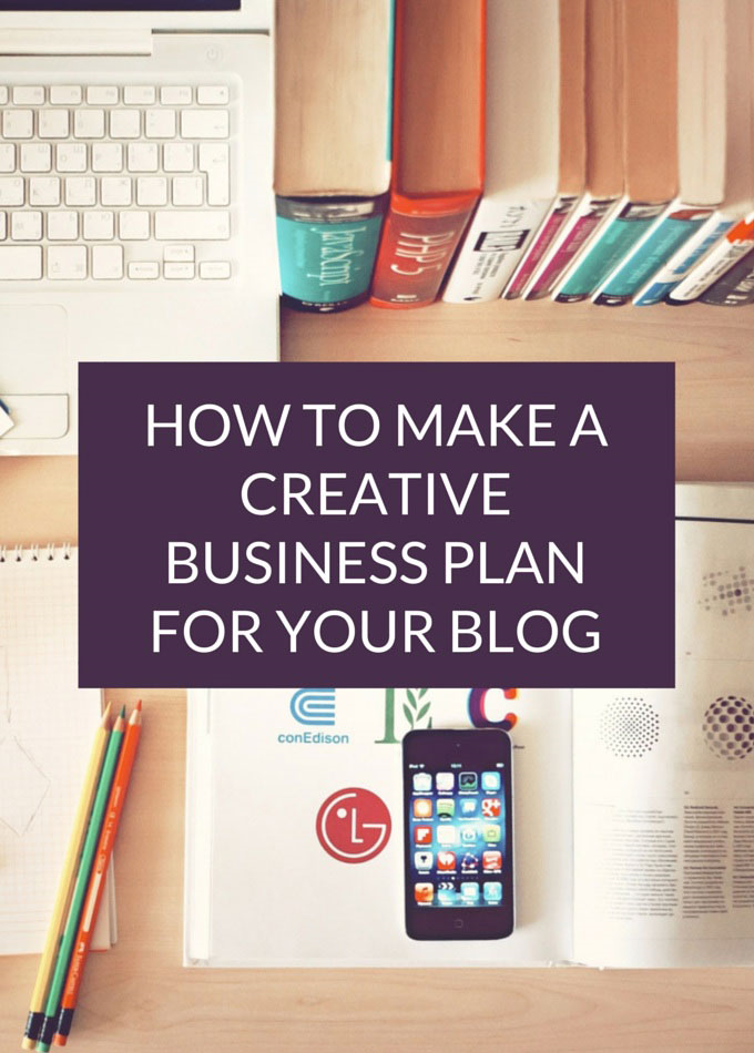 Creative Business Plan for Your Blog by Something Winnderful