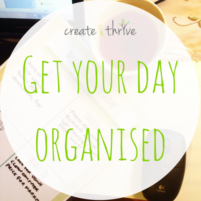 Get your day organized
