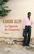 La légende de l'assassin de Kangni Alem