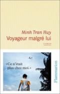 Voyageur malgré lui de Minh Tran Hui