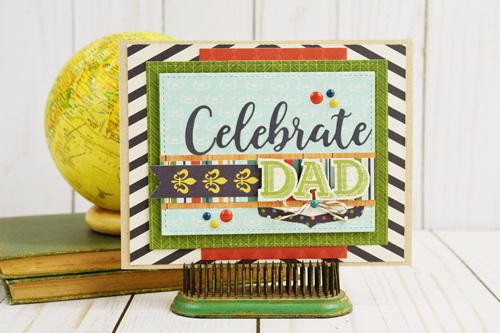 "Fathers Day Card by Becki Adams for the ""Week of Celebrating Dad"" by #EchoParkPaper and #CartaBellaPaper"