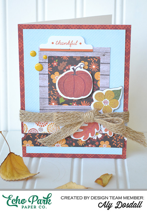 "Thankful Card by Aly Dosdall with the ""The Story of Fall"" collection by #EchoParkPaper"